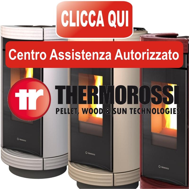 Assistenza Tecnica Stufe a Legna e Pellet Thermorossi